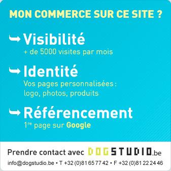 Mon commerce sur ce site ? Visiblité, identité, référencement. Contact : info@dogstudio.be - +32(0)81 65 77 42